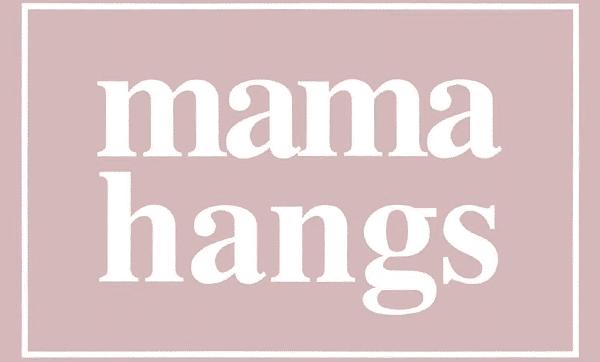 Mama Hangs